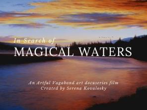 Magical Waters art docuseries pilot